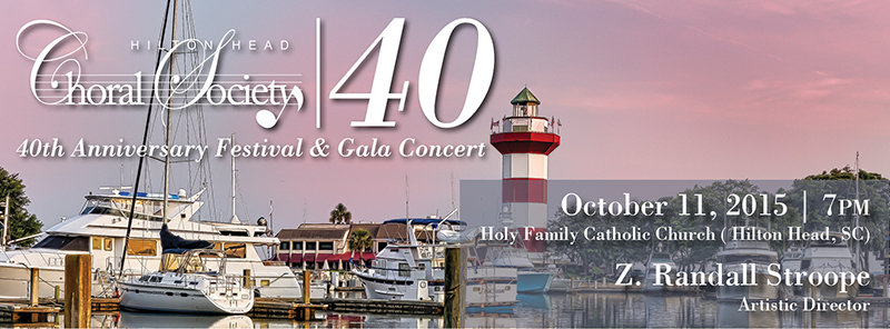Join Us for the Hilton Head Choral Society Festival & Gala Concert: October 9-11, 2015